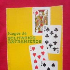 Barajas de cartas: HERACLIO FOURNIER LIBRO JUEGOS DE SOLITARIOS EXTRANJEROS 1981. Lote 263909220