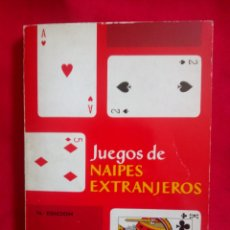 Barajas de cartas: HERACLIO FOURNIER LIBRO JUEGOS DE NAIPES EXTRANJEROS AÑO 1983 EDICIÓN CATORCE. Lote 263914045