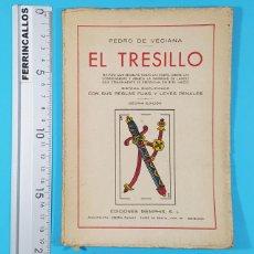 Barajas de cartas: LIBRO SOBRE EL JUEGO DE NAIPES EL TRESILLO, PEDRO DE VECIANA, EDICIONES MEMPHIS 1943 57 PAGINAS. Lote 268117024