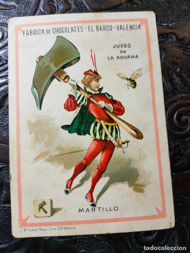ANTIGUA CARTA O CROMO FÁBRICA DE CHOCOLATES EL BARCO. JUEGO DE LA ADUANA. MARTILLO (Juguetes y Juegos - Cartas y Naipes - Baraja Española)
