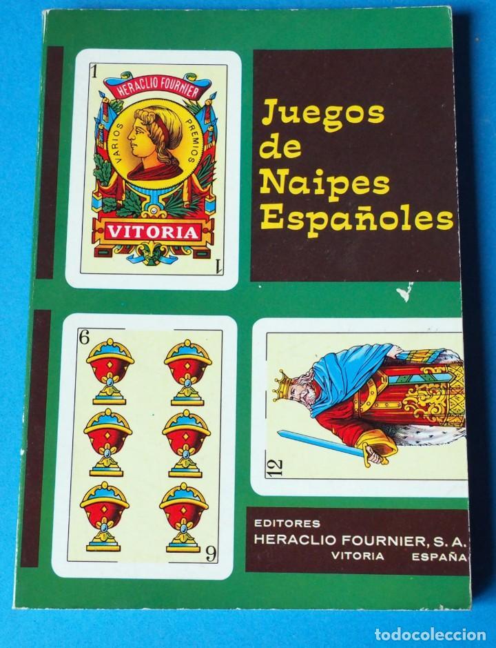 LIBRO JUEGOS DE NAIPES ESPAÑOLES 1969. UNDESIMA EDICIÓN. EDITOR HERACLIO FOURNIER (Juguetes y Juegos - Cartas y Naipes - Baraja Española)