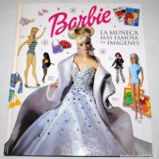 Barbie y Ken: BARBIE LA MUÑECA MÁS FAMOSA EN IMÁGENES. Lote 120063247