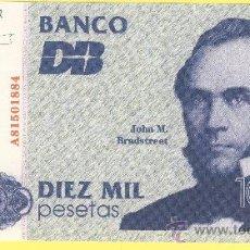 Billetes con errores: BILLETE HUMOR PUBLICIDAD - DUN & BRASTREEET ESPAÑA DIEZ MIL PESETAS NUMERADO - FOTO ADJUNTA -. Lote 25929136