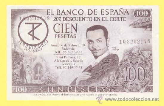 Billetes con errores: Billete humor publicidad -Toni rodrigo peluquero 100-ver estado foto adjunta -plancha - Foto 3 - 25928556