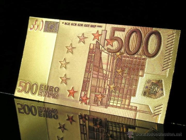 PRECIOSO BILLETE DE 500 €UROS ORO Y COLOR A UNA SOLA CARA EN RELIEVE (Numismática - Notafilia - Variedades y Errores)