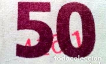 Billetes con errores: error billete 50 euros rareza unico cifras pliego? bajo el 50 - Foto 8 - 118143983