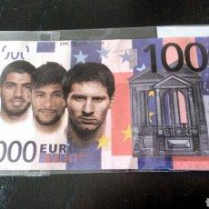 Billetes con errores: BILLETE MESSI, SUÁREZ Y NEIMAR. Lote 118816936