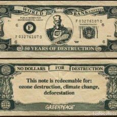 Billetes con errores: GREENPEACE   RARO   BILLETE PROTESTA CONTRA FMI Y WORLD BANK   OCTUBRE 1994. Lote 128051407