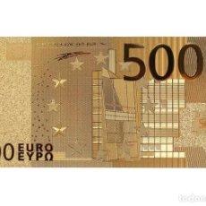 Billetes con errores: BILLETE DE 500€ BONITO ARTÍCULO DE COLECCIÓN TOTALMENTE NUEVO. Lote 143228498