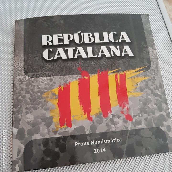 PRUEBA NUMISMATICA 2014 SET MONEDAS CATALUNYA REPUBLICA CATALANA (Numismática - Notafilia - Variedades y Errores)