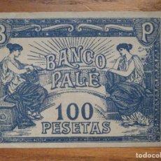 Billetes con errores: ANTIGUO BILLETE 100 PESETAS - BANCO PALÉ - ANTIGUO JUEGO .. Lote 208328326