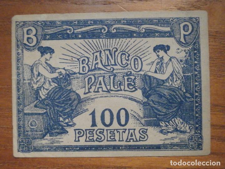 Billetes con errores: ANTIGUO BILLETE 100 PESETAS - BANCO PALÉ - ANTIGUO JUEGO . - Foto 2 - 208328326