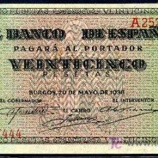 Billetes españoles: 25 PTAS BURGOS 1938 SERIE A - PLANCHA RIGUROSA . Lote 26605301