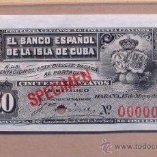 Billetes españoles: BILLETE 77 - SPECIMEN 50 CVOS 1896 - SPECIMEN 00000 B E CUBA 50 CVOS 1896 SPECIMEN PRUEBA. Lote 27170533