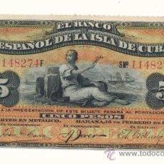 Billetes españoles: BILLETE 5 PESOS DE 13 FEBRERO 1897 BANCO ESPAÑA CUBA, MUY ESCASO. Lote 27123273