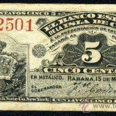 Billetes españoles: CUBA: 5 CENTAVOS DEL BANCO ESPAÑOL DE LA HABANA 1896 EBC PICK 45A. Lote 26801977