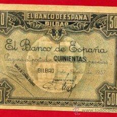 Billetes españoles: BILLETE 500 PESETAS 1937, BANCO DE ESPAÑA BILBAO, SIN CIRCULAR, MUY RARO, ORIGINAL. Lote 35138024
