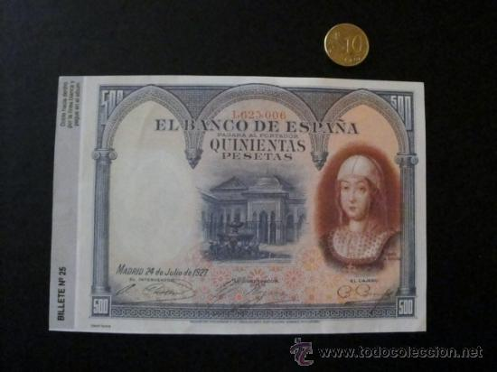BILLETE FACSIMIL ESPAÑA BILLETE 500 PESETAS JULIO 1927 - QUINIENTAS PESETAS JULIO 1927 (Numismática - Notafilia - Billetes Españoles)