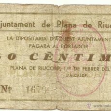 Billetes españoles: (BP-34)BILLETE DE 50 CTS.AJUNTAMENT DE PLANA DE RIUCORP - GUERRA CIVIL . Lote 45841139