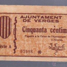 Billetes españoles: BILLETE DE 50 CENTIMOS. AYUNTAMIENTO DE VERGES, GIRONA. VER DORSO. Lote 53610300