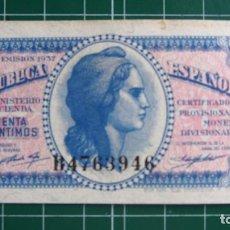 Billetes españoles: BILLETE 50 CÉNTIMOS REPÚBLICA ESPAÑOLA GUERRA CIVIL CINCUENTA 1937 CERTIFICADO MONEDA DIVISIONARIA. Lote 82003776