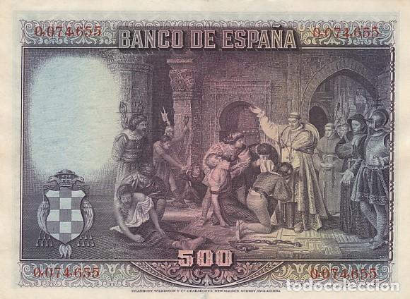 Billetes españoles: 500 PESETAS- 15 DE AGOSTO DE 1928 - Foto 2 - 104960067