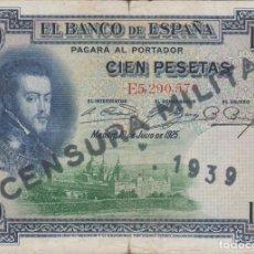 Billetes españoles: BILLETES ESPAÑOLES-ALFONSO XIII - 100 PESETAS 1925 SERIE E (SELLADO: CENSURA MILITAR 1939). Lote 112835451