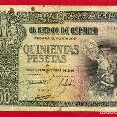 Billetes españoles: BILLETE 500 PESETAS OCTUBRE 1940 , MBC- , SIN SERIE , ORIGINAL , T650. Lote 120953063