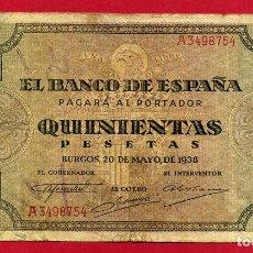 Billetes españoles: BILLETE 500 PESETAS 1938 , MBC- , SERIE A , ORIGINAL , T754. Lote 122294651
