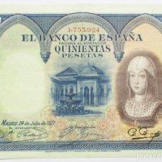 Billetes españoles: BILLETE DE 500 PESETAS DE 24 DE JULIO DE 1927. ISABEL LA CATÓLICA. SIN LETRA DE SERIE. LOTE 0777. Lote 127905119