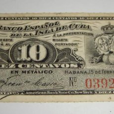 Billetes españoles: 10 CENTAVOS. BANCO ESPAÑOL DE LA ISLA DE CUBA. 1897. Lote 134227674