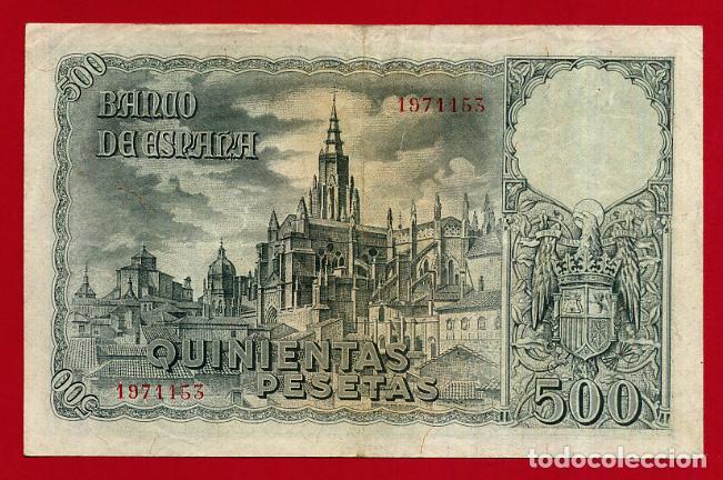 Billetes españoles: BILLETE 500 PESETAS OCTUBRE 1940 , MBC+ , SIN SERIE , ORIGINAL , T153 - Foto 2 - 139185458