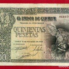 Billetes españoles: BILLETE 500 PESETAS OCTUBRE 1940 , MBC+ , SIN SERIE , ORIGINAL , T707. Lote 139185498