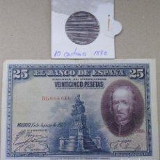 Billetes españoles: BILLETE DE 25 PESETAS MADRID 15 AGOSTO 1928 Y MONEDA 10 CÉNTIMOS 1870 LO QUE VEIS EN LAS FOTOS. Lote 148643430