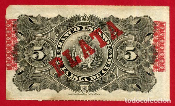 Billetes españoles: BILLETE 5 PESOS PLATA 1896, BANCO ESPAÑOL ISLA DE CUBA EPOCA ESPAÑOLA , EBC , ORIGINAL ,T430 - Foto 2 - 150994066
