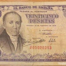Billetes españoles: 25 PESETAS 19 DE FEBRERO 1946 - FLOREZ ESTRADA.. Lote 169553960