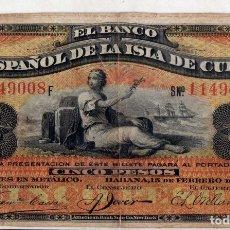 Billetes españoles: CINCO PESOS CUBA, 15 DE FEBRERO DE 1897. Lote 178152153