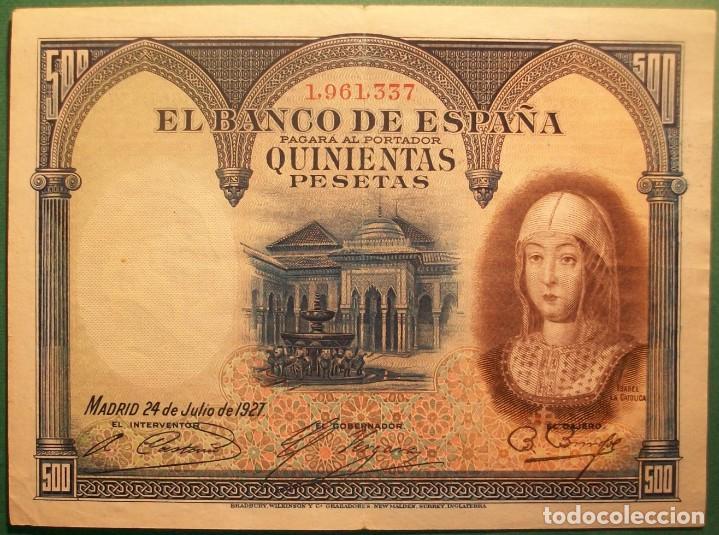 BANCO DE ESPAÑA. 500 PESETAS. 24 JULIO 1927. ISABEL LA CATÓLICA. MBC-/MBC (Numismática - Notafilia - Billetes Españoles)