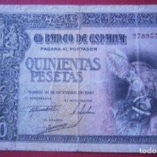 Billetes españoles: 500 PESETAS ESTADO ESPAÑOL 1940 ENTIERRO DEL CONDE ORGAZ . Lote 184854037