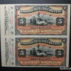 Billetes españoles: PESOS 5 PESOS DE CUBA 1897 (RARO) CON MATRIZ PAREJA SIN CORTAR. BANCO ESPAÑOL DE LA ISLA DE CUBA. Lote 194275192