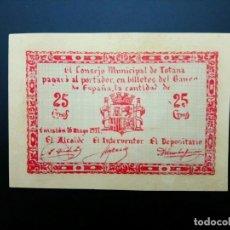 Billetes españoles: BILLETE DE 25 CÉNTIMOS DE 1937 CONSEJO MUNICIPAL DE TOTANA.. GUERRA CIVIL. .....ES EL DE LAS FOTOS. Lote 194597948