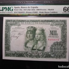 Billetes españoles: PMG BILLETE DE 1000 PESETAS 1957 REYES CATÓLICOS SERIE T PMG 66 EPQ. Lote 196292740