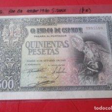 Billetes españoles: BILLETE DE 500 PTS. 21 DE OCTUBRE DE 1940 SIN SERIE EN EBC #SG. Lote 204590557