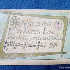 Billetes españoles: BILLETE LOCAL MOLINO DE YESO DE VALENTIN LEON 1939 CARRIZOSA ( CIUDAD REAL ) POR UNA JORNADA.. Lote 207231402