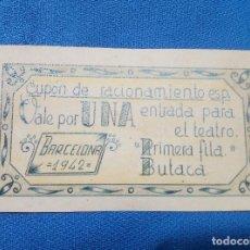 Billetes españoles: BILLETE LOCAL ESPECIAL 1942 ( BARCELONA ) VALE POR UNA ENTRADA PARA EL TEATRO 1ª FILA.. Lote 207231697
