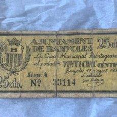 Billetes españoles: BILLETE LOCAL AJUNTAMENT DE BANYOLES 1937 25 CTS. Lote 211706296