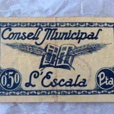 Billetes españoles: BILLETE LOCAL CONSELL MUNICIPAL DE L´ESCALA 0´50 CTS 1937. Lote 211706838