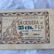 Billetes españoles: BILLETE LOCAL MUNICIPI DE LA CELLERA DE TER 0´25 CTS 1937. Lote 211707081