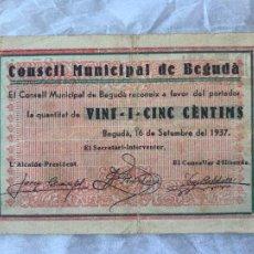 Billetes españoles: BILLETE LOCAL CONSELL MUNICIPAL DE BEGUDA 0´25 CTS 1937. Lote 211718044