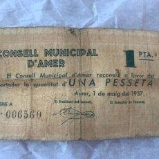 Billetes españoles: BILLETE LOCAL CONSELL MUNICIPAL D´AMER UNA PESSETA 1937. Lote 211719270